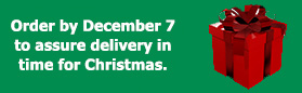 Order by December 7 to assure delivery for Christmas